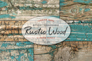 Rustic Wood – Natural Textures